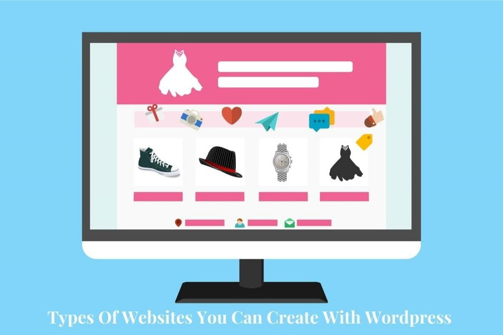 Types Of Websites You Can Create With WordPress