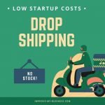 Dropshipping low startup costs no stock