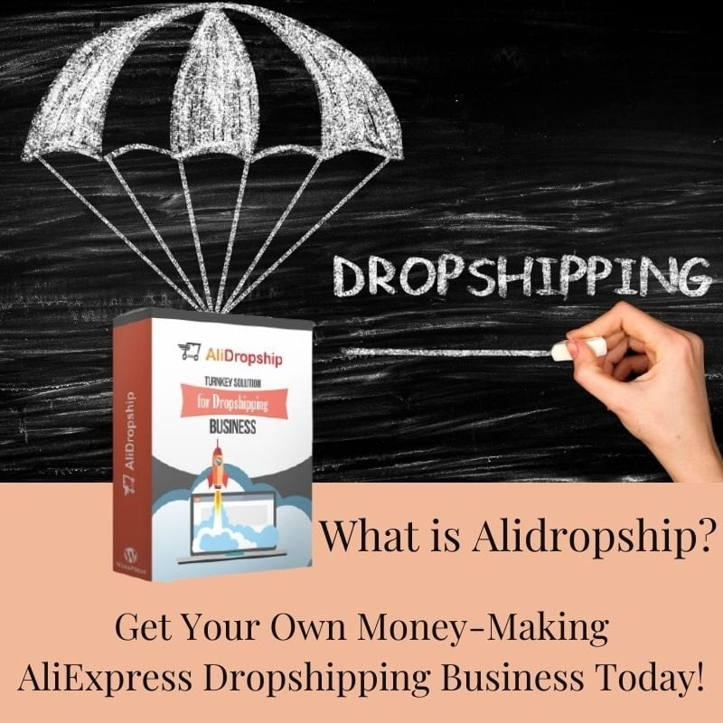 What is Alidropship? Get your own money making AliExpress dropshipping business today